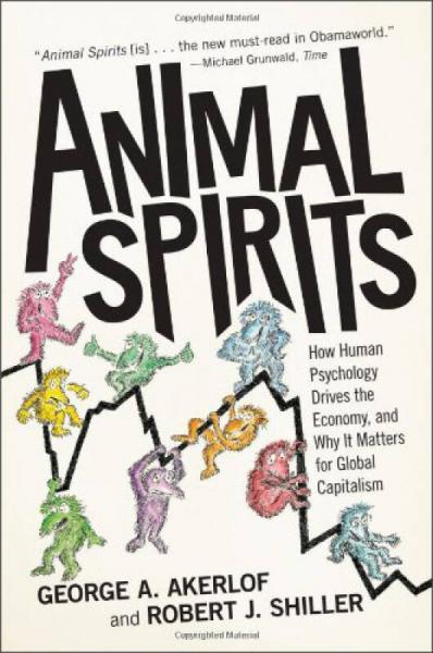Animal Spirits[动物精神:人类心理学如何驱动经济,及对全球资本主义产生的影响]