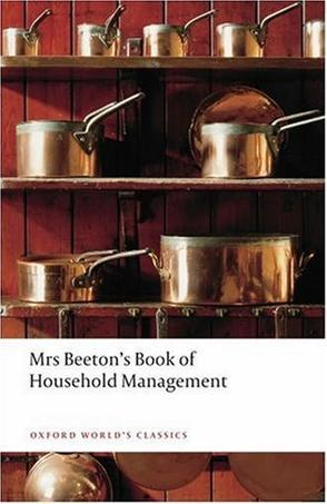 Mrs Beetons Book of Household Management (Oxford Worlds Classics)