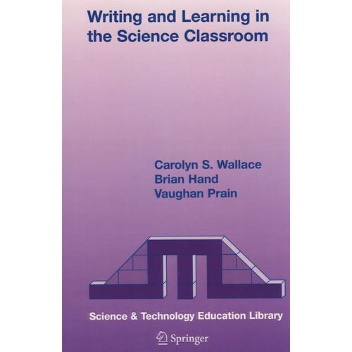 Writing and Learning in the Science Classroom科学课堂中的协作与学习
