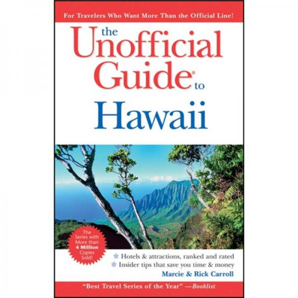 The Unofficial Guide to Hawaii, 6th Edition[夏威夷非官方指南]