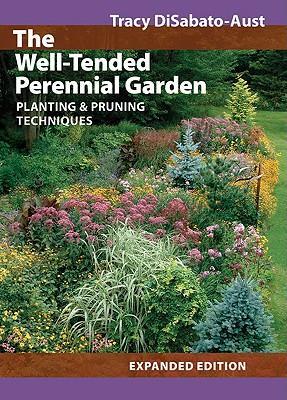 TheWell-TendedPerennialGarden:Planting&PruningTechniques