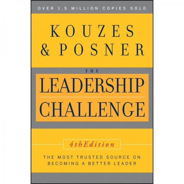 The Leadership Challenge, 4th Edition  领导力挑战,第四版