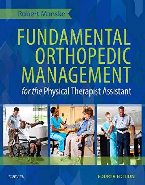 Fundamental Orthopedic Management for the Physic Therapist Assistant,Fourth Edition