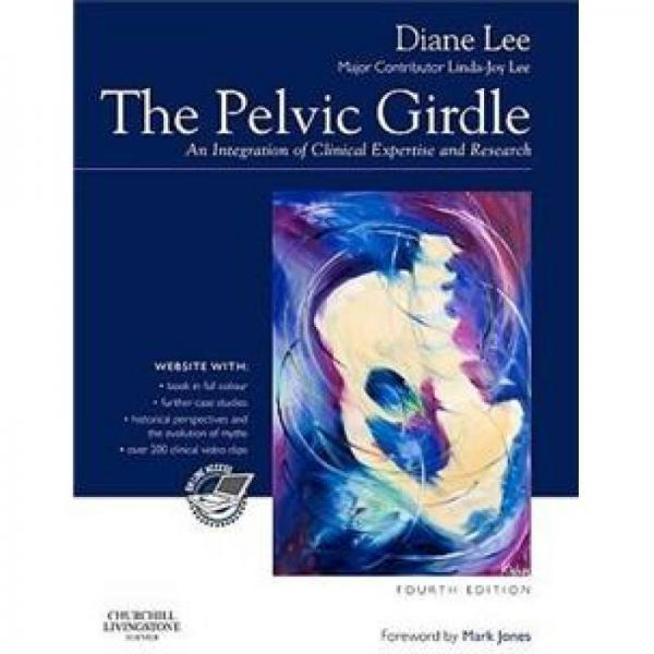 The Pelvic Girdle: An Integration of Clinical Expertise and Research骨盆带, 第4版