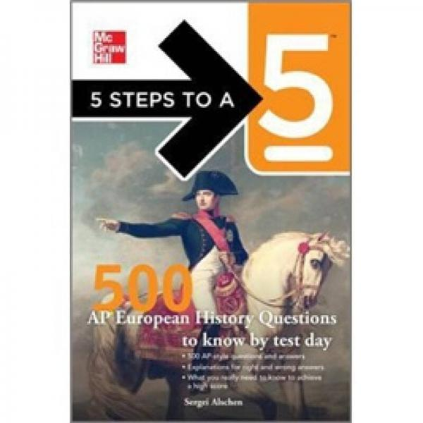 5 Steps to a 500 AP European History Questions to Know by Test Day