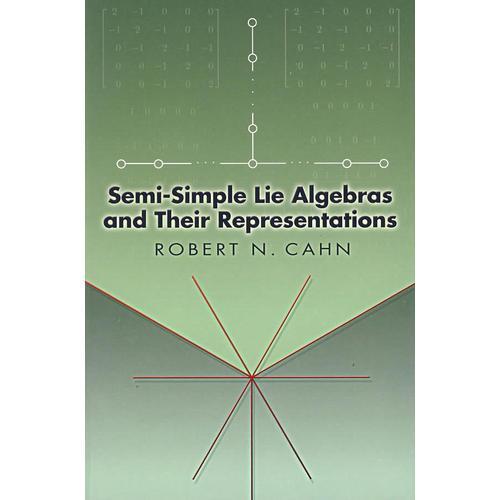 半单李代数及其表示Semi-simple Lie algebras and their representations