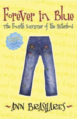 Forever in Blue:The Fourth Summer of the Sisterhood (Sisterhood of Traveling Pants)