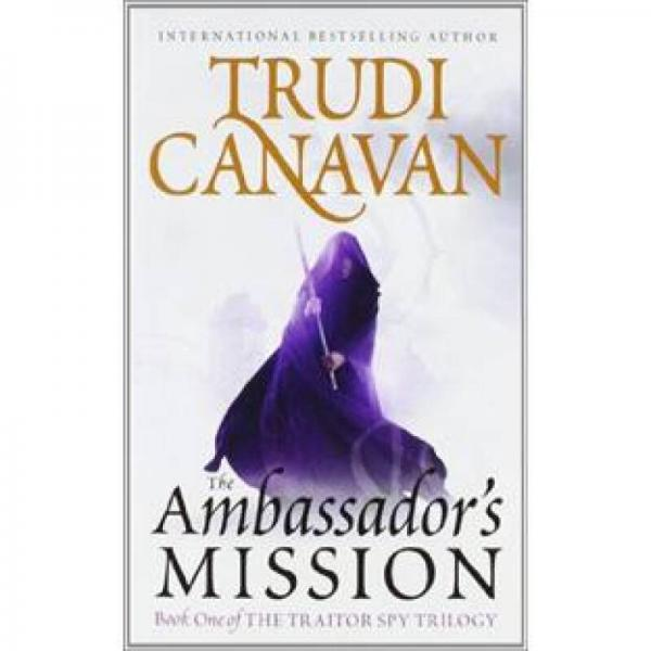 The Ambassadors Mission (The Traitor Spy Trilogy)