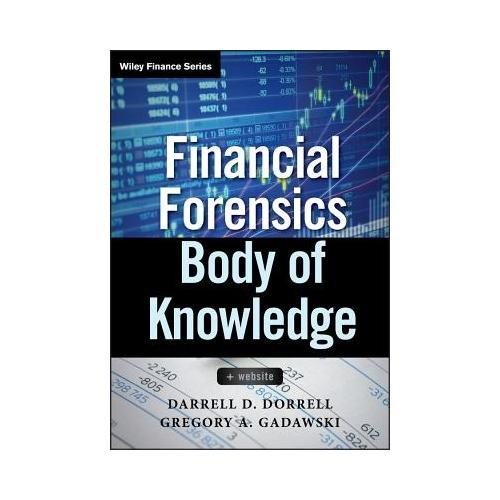 Financial Forensics Body of Knowledge, + Website