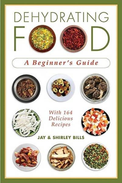 Dehydrating Food: A Beginners Guide