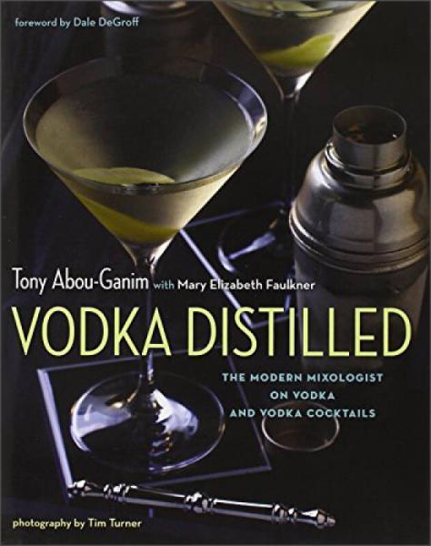 Vodka Distilled: The Modern Mixologist on Vodka