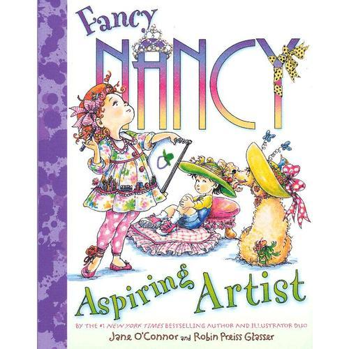 Fancy Nancy: Aspiring Artist 漂亮的南希:令人振奋的艺术家(精装) ISBN9780061915260