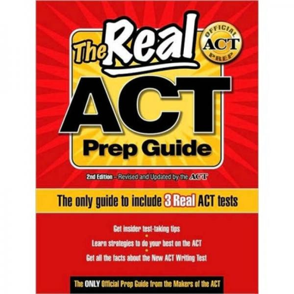 The Real ACT Prep Guide: The Only Guide to Include 3Real ACT Tests[美国大学入学考试官方备考指南]