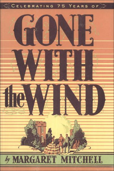 Gone with the Wind 乱世佳人