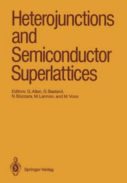 Heterojunctions and Semiconductor Superlattices: