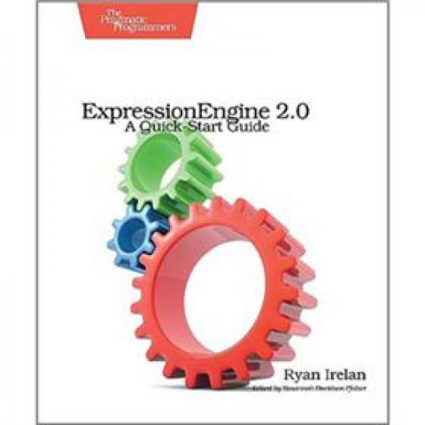 ExpressionEngine 2: A Quick-Start Guide