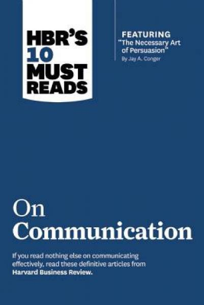 HBRs 10 Must Reads on Communication