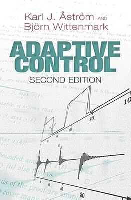 AdaptiveControl,2ndEdition(DoverBooksonElectricalEngineering)