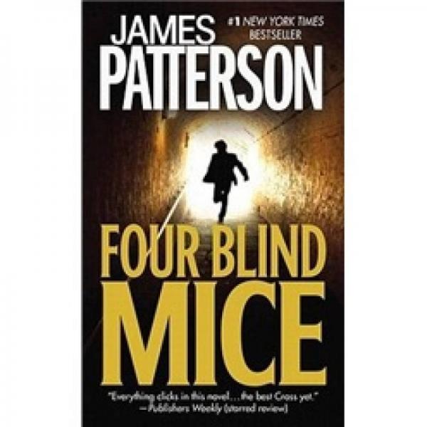 Four Blind Mice (Alex Cross #8)