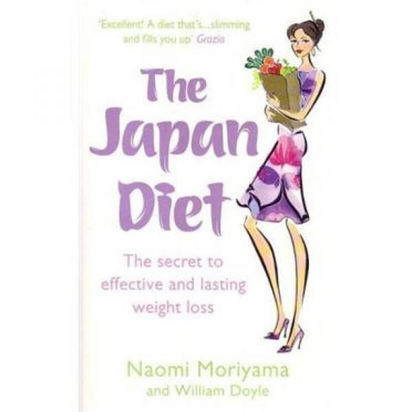 The Japan Diet: 30 Days to a Slimmer You[日本饮食:有效持久的减肥秘诀]
