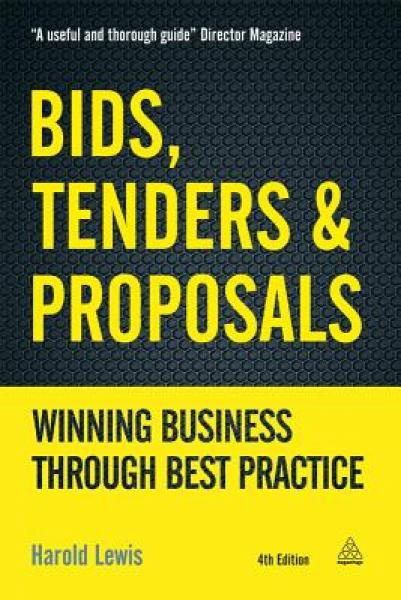 Bids, Tenders and Proposals: Winning Business Th