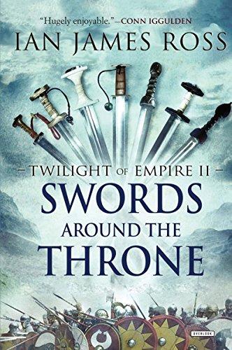 Swords Around the Throne: Twilight of Empire: Book Two (Twilight of Empire)