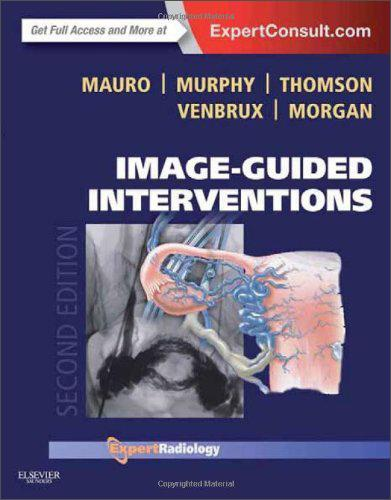 Image-GuidedInterventions:ExpertRadiologySeries,2ndEdition