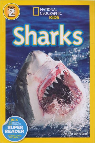 National Geographic Kids: Sharks! (Science Reader Level 2) 国家地理阅读:鲨鱼