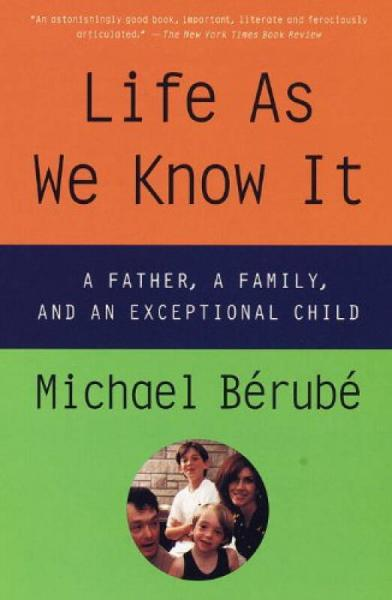 Life as We Know It: A Father, a Family, and an E