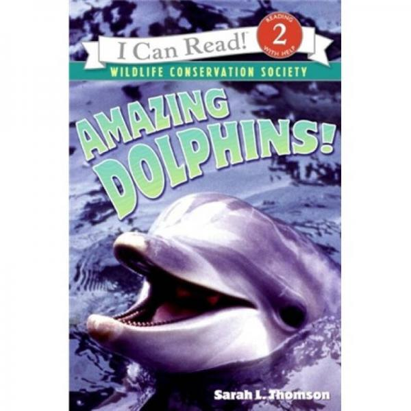 Amazing Dolphins! (I Can Read, Level 2)神奇的海豚