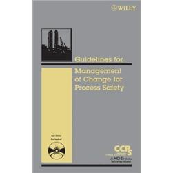 GuidelinesfortheManagementofChangeforProcessSafety