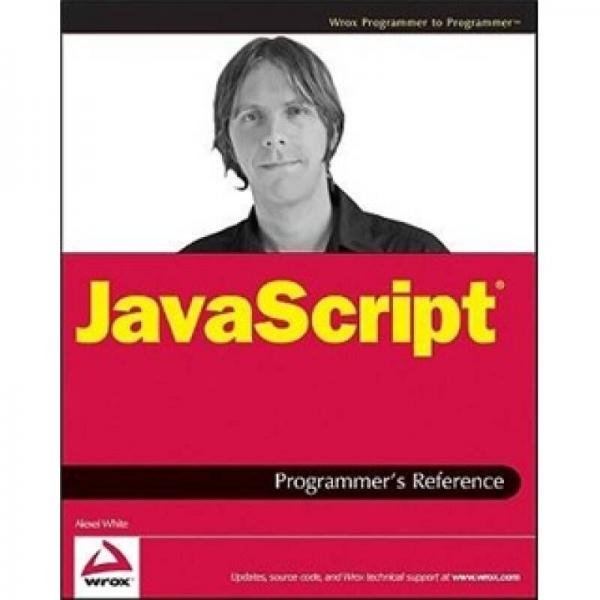 JavaScript Programmers Reference (Wrox Programmer to Programmer)