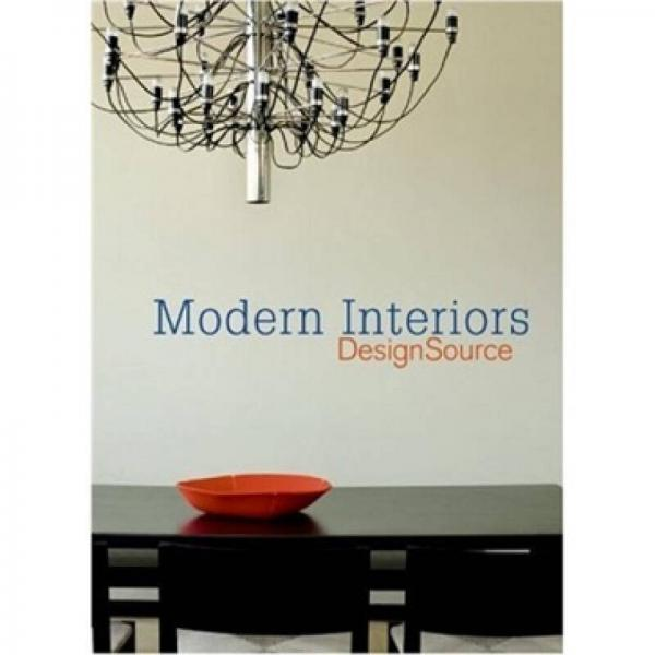 Modern Interiors DesignSource[现代室内设计艺术 (DesignSource系列)]