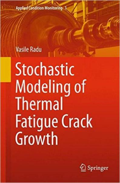 Stochastic Modeling of Thermal Fatigue Crack Gro