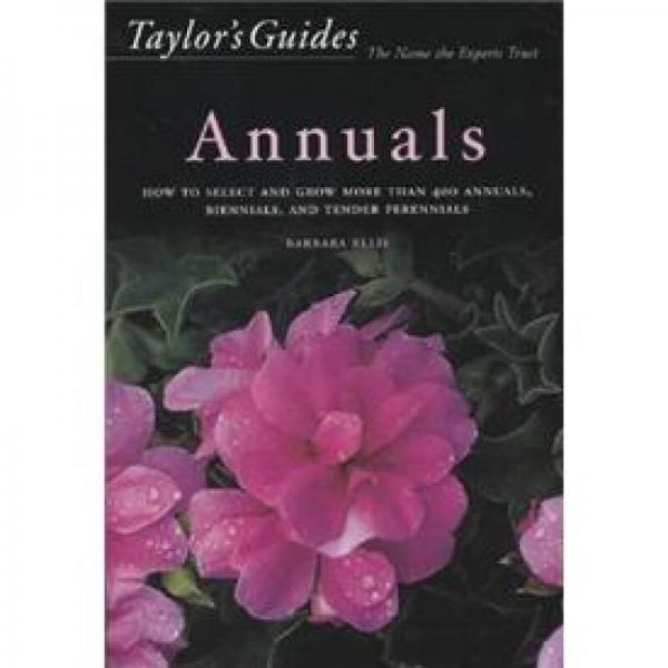 Taylors Guide to Annuals