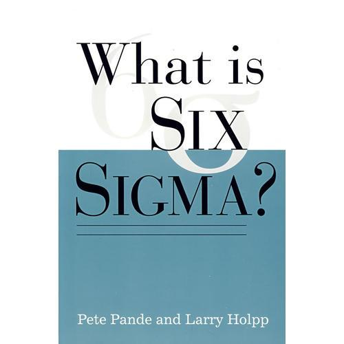 WHAT IS SIX SIGMA?(什么是六西格玛)