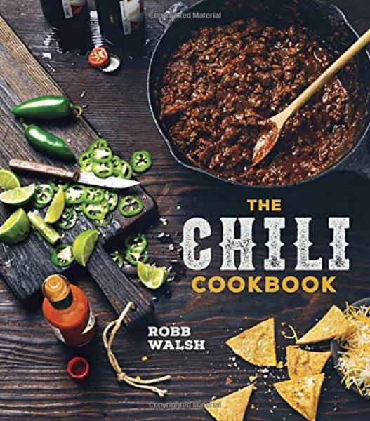 The Chili Cookbook  A History of the One-Pot Cla
