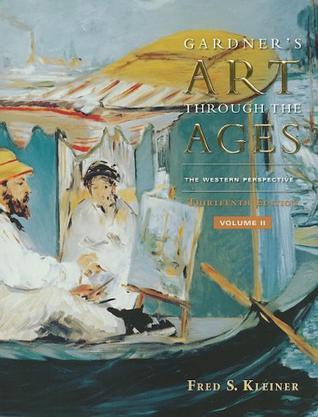 Gardner's Art Through the Ages:The Western Perspective, Volume II (Gardner's Art Through the Ages: Volume 2)