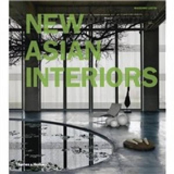 New Asian Interiors[亚洲新的空间]