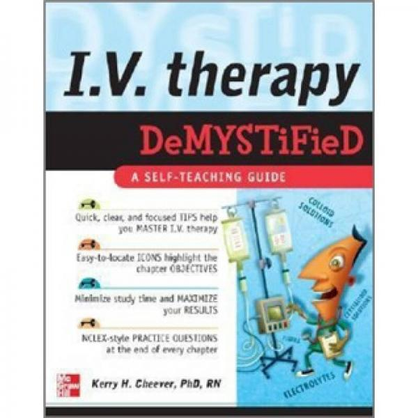 I.V. THERAPY DEMYSTIFIED