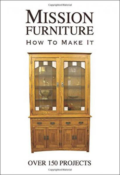 Mission Furniture  How to Make It