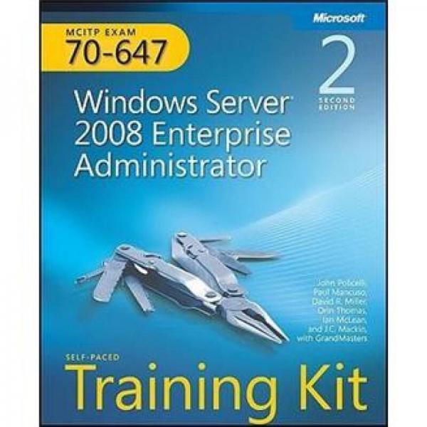 MCITP Self-Paced Training Kit (Exam 70-647)