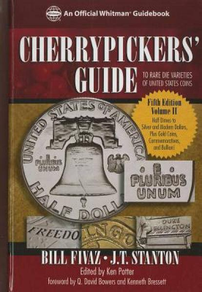 Cherrypickers Guide to Rare Die Varieties of United States Coins, Volume 2