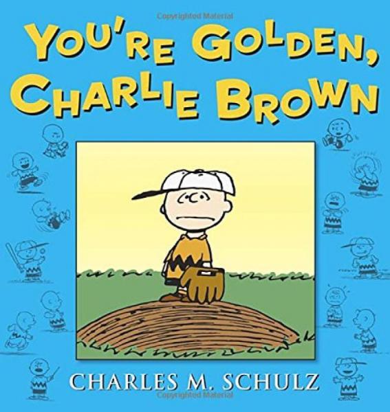 Youre Golden, Charlie Brown