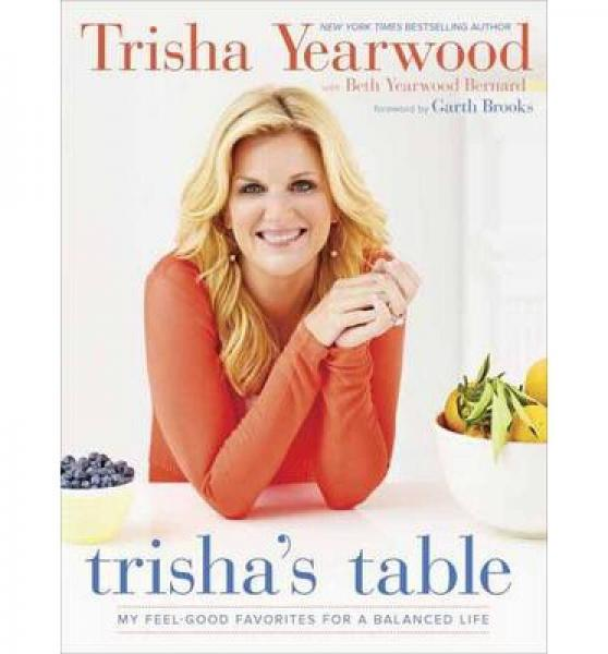 Trishas Table  My Feel-Good Favorites for a Bal