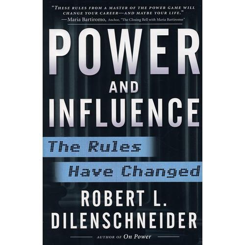 关于权力与影响力的新法则POWER AND INFLUENCE: THE RULES HAVE CHAN