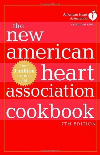 The New American Heart Association Cookbook, 7th