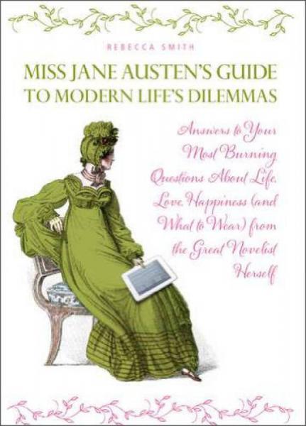 Miss Jane Austens Guide to Modern Lifes Dilemmas