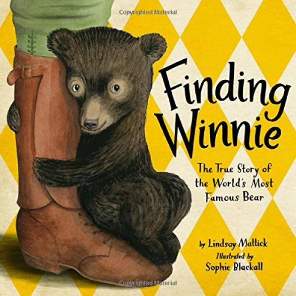 Finding Winnie: The True Story of the Worlds Most Famous Bear 寻找维尼英文原版