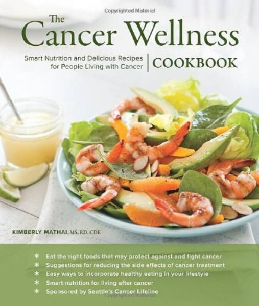 The Cancer Wellness Cookbook: Smart Nutrition an